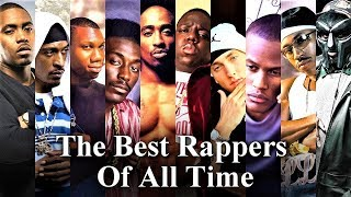 Top 100 - The Best Rappers Of All Time (2017)