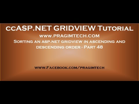 Sorting an asp.net gridview in ascending and descending order - Part 48