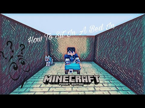 How To Sit In A Bed In Minecraft Pocket Edition