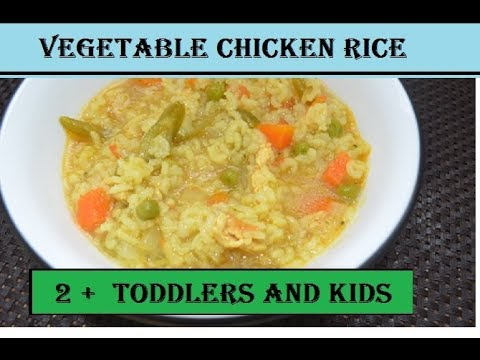 easy Vegetable chicken Rice  for Toddlers and Kids|| 1 pot meal for 2+ old kids|| Veg chicken rice