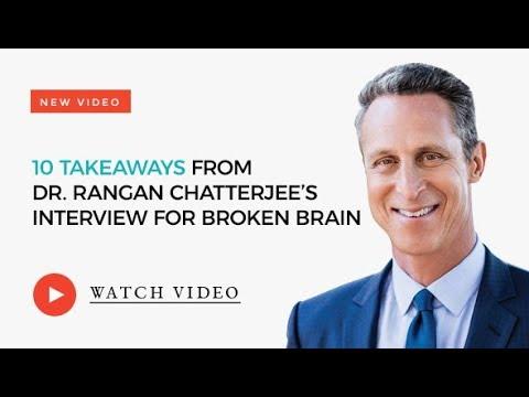 My Broken Brain interview with Dr. Rangan Chatterjee