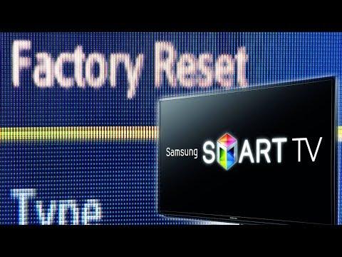 FACTORY RESET SAMSUNG SMART TV