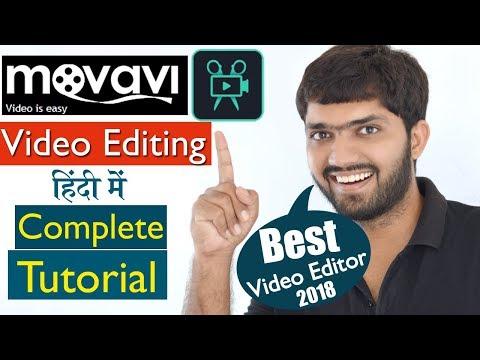 Movavi - Best Video Editor 2018 - Full Tutorial   (हिंदी में)