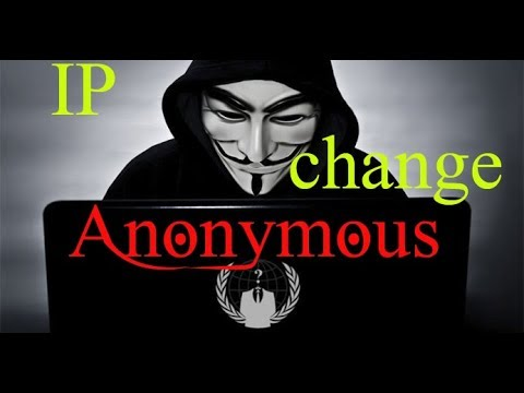 how to change IP and user agent ( fake identity )