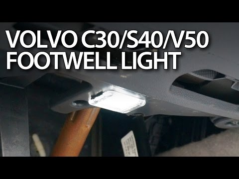 Volvo C30 S40 V50 C70 change footwell light bulb (LED tuning T10 W5W)
