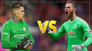 David De Gea vs Ederson Moraes 2017/18 - Best Saves  - Manchester United vs Manchester City   HD