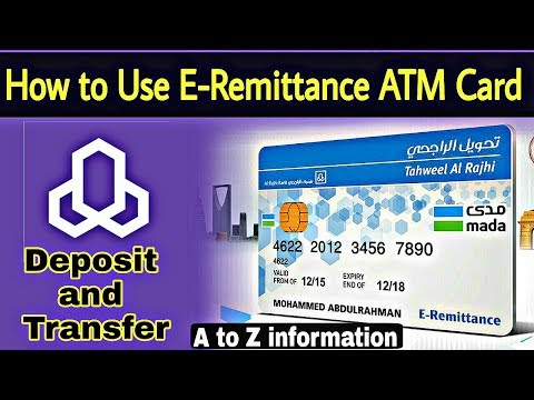 How to Use E-Remittance ATM Card in Al Rajhi Bank of Saudia Arabia.