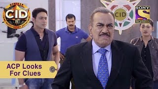Your Favorite Character | ACP Pradyuman Looks For Clues | CID