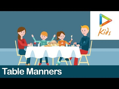 Table Manners | Tips On Table Manners For Kids | Good Habits And Manners