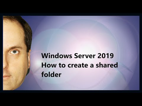 Windows Server 2019 How to create a shared folder