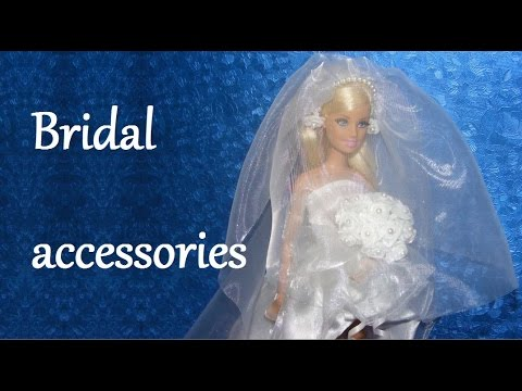 How to make a Doll Wedding Dress Tutorial - Bridal accessories DIY