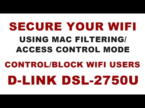 How to block other wifi Users/Devices from using wifi|Using Mac Filtering on Dlink Router DSL-2750U