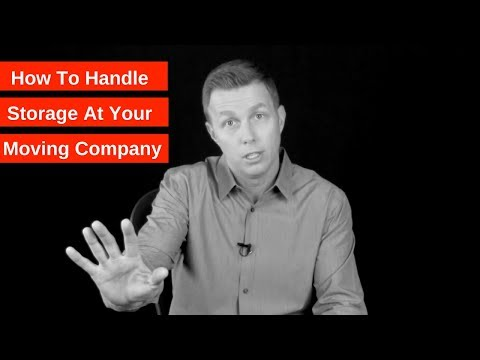 How To Handle Storage At Your Moving Company