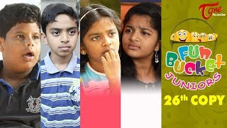 Fun Bucket Juniors | Episode 26 | Kids Funny Videos | Comedy Web Series