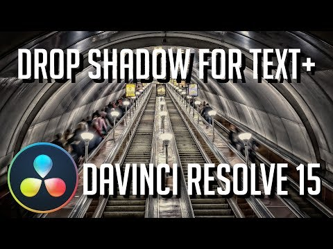 Drop Shadow Guide for Text+ Titles | DaVinci Resolve 15 Tutorial