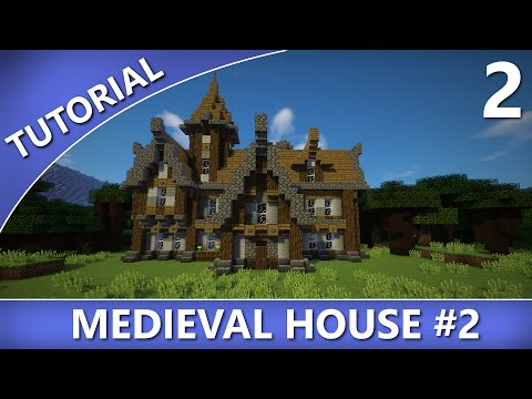 Minecraft - Medieval House #2 Tutorial [Part 2/2]