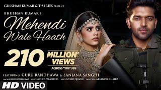 Mehendi Wale Haath |Guru Randhawa Sanjana Sanghi |Sayeed Q Sachet-Parampara Arvindr |Bhushan Kumar