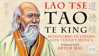 """Lao Tse - Tao Te King (Audiolibro Completo en Español con Música y Texto) """"Voz Real Humana"""""""