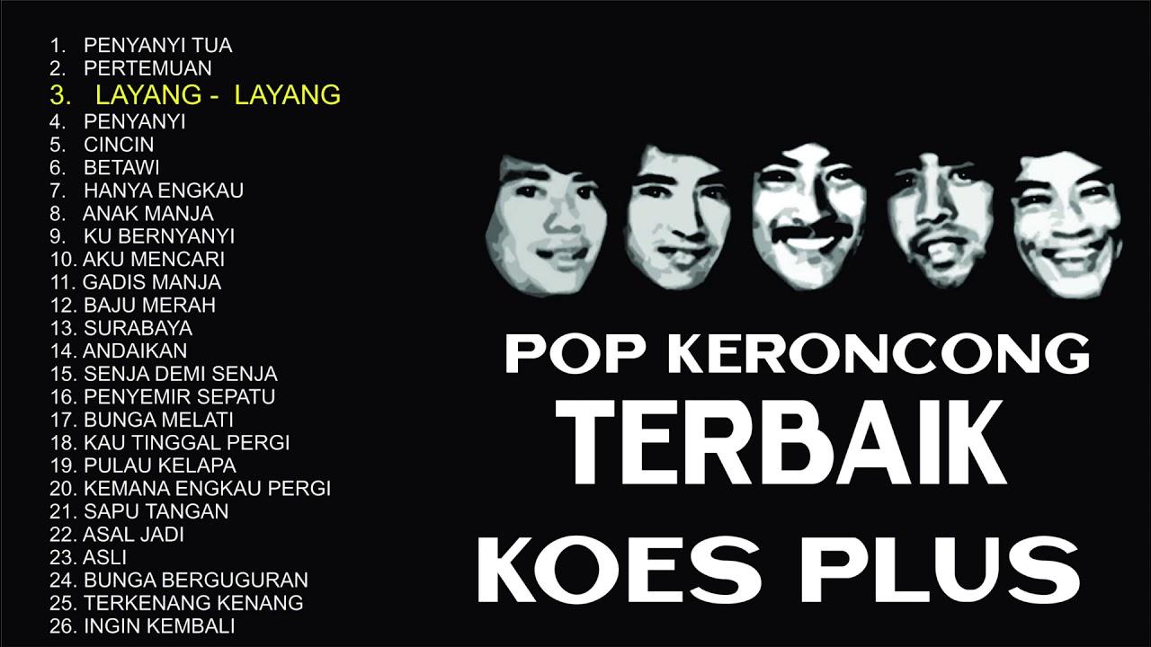 Download POP KERONCONG TERBAIK KOES PLUS Musisi Legendaris Indonesia MP3 Gratis