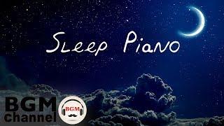 Deep Sleep Music - Fall Asleep with Ambient Easy Listening Piano