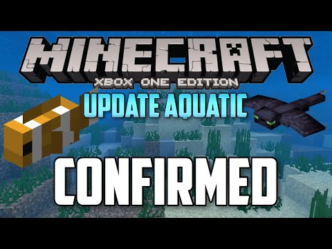 Minecraft Xbox One Edition Getting Update Aquatic Confirmed?