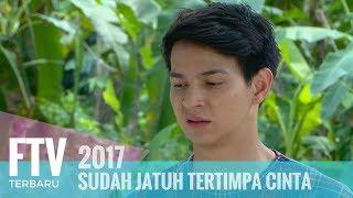 FTV Marcell Darwin & Cut Beby Tshabina - Sudah Jatuh Tertimpa Cinta