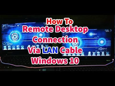 How To Remote Desktop Connection Via LAN Cable in Windows 10, Remote Desktop Connection Via Ethernet