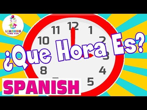 Tell Time in Spanish | Spanish for Kids |  Learning Time Fun Spanish | Time in Spanish | Que Hora Es
