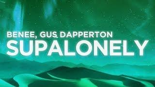 BENEE - Supalonely (Lyrics Video) ft. Gus Dapperton | Nabis Lyrics