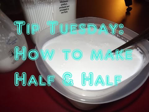 Tip Tuesday: How to make Half and Half