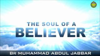 The Soul of a Believer - Muhammad Abdul Jabbar