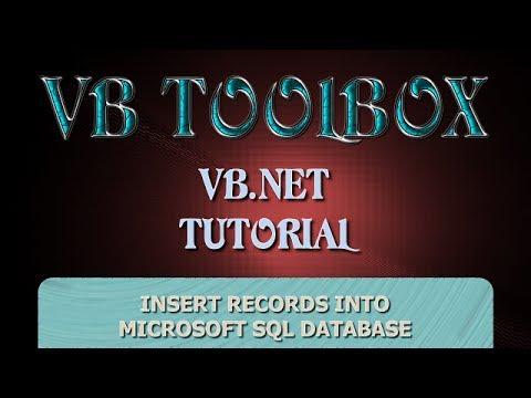 VB.NET Database Tutorial - INSERT Records Into a Microsoft SQL Database (PART 3) (Visual Basic .NET)