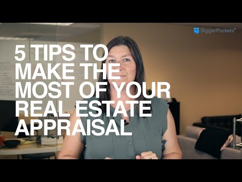5 Tips to Make the Most of Your Real Estate Appraisal