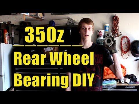 350z Rear Wheel Bearing Replacement