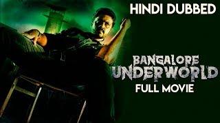 Bangalore Underworld   Hindi Dubbed Full Movie   Aditya   Paayal Radhakrishna   Daniel Balaji