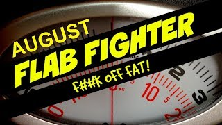 Flab Fighter! AUGUST