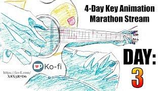 Key Animation Marathon Stream - Day 3 (Session 2)