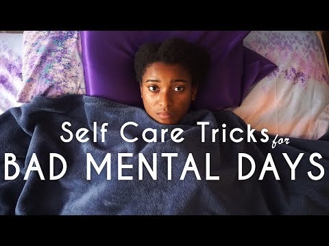 Self Care Tips for Bad Mental Health Days | Ahsante the Artist