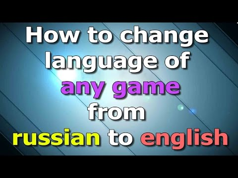 How to change language of any game from russian to english [ Cars 2 The Video Game ]