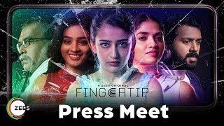 Fingertip | Official Press Meet  | A ZEE5 Original | Cinema 5D