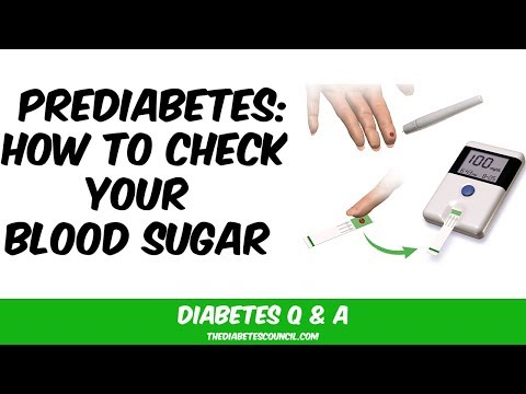 Prediabetes: How Will I Get My Blood Sugar Checked?