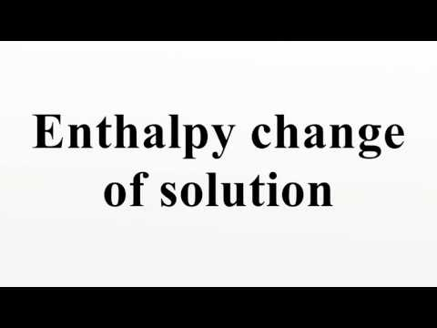 Enthalpy change of solution