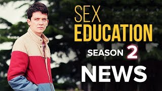 Sex Education Season 2: What We Know
