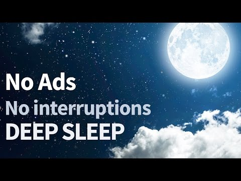 7 hour (Without ADS!) DEEP relaxation Music, NO INTERRUPTIONS  relaxing music