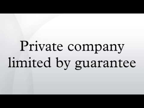 Private company limited by guarantee