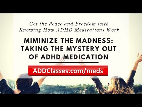 Learn How ADHD Medication Works - Take the Mystery Out of ADHD Medication
