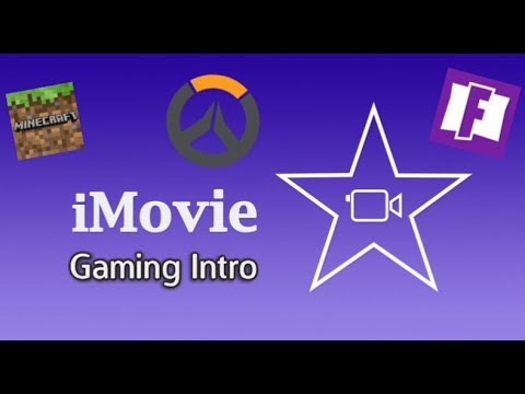 HOW TO MAKE A GAMING INTRO WITH IMOVIE!! FREE! SUPER EASY!!