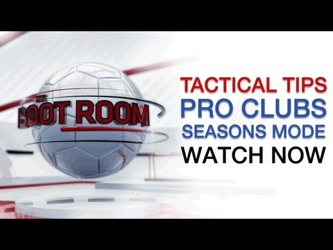 FIFA 13 Tips | Pro Clubs Seasons Mode | The Boot Room 18/06/2013