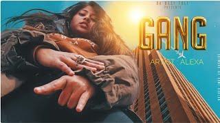 GANG - ALEXA || INDIAN FEMALE RAPPER || HINDI RAP SONG 2019 || DA DESI TOLI