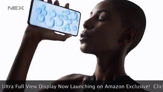 Vivo NEX Ultra FullView Display Now on Amazon India #NexOrNever